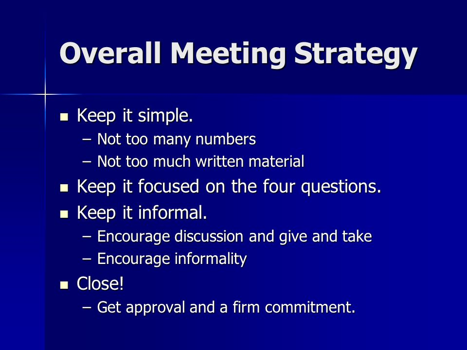 Overall Meeting Strategy