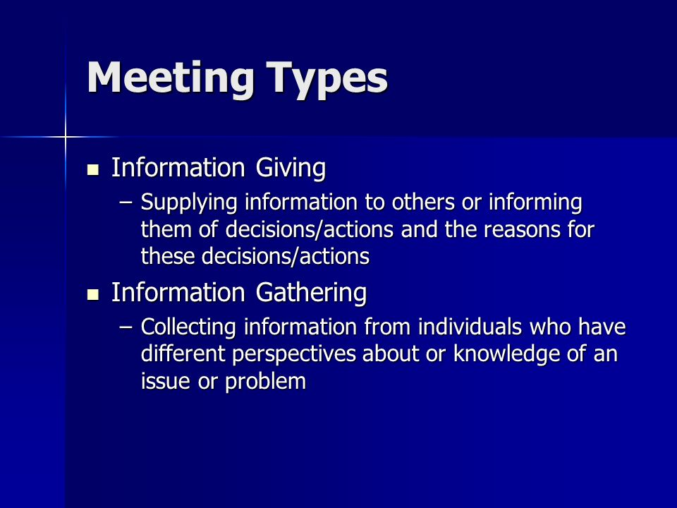 Meeting Types Information Giving Information Gathering