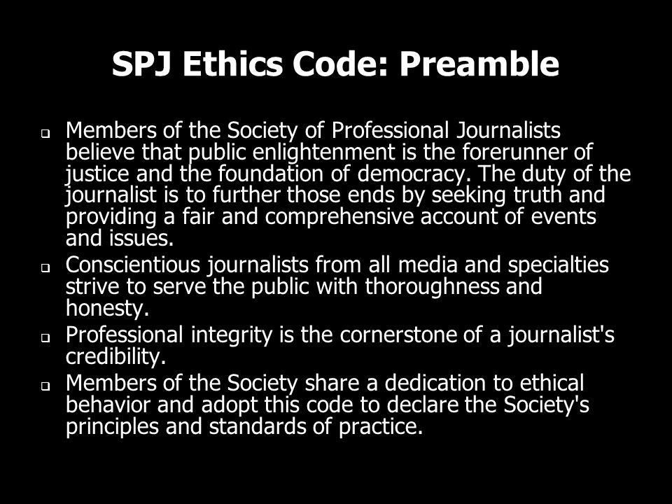 SPJ Ethics Code: Preamble
