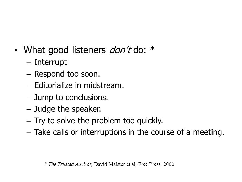 What good listeners don't do: *