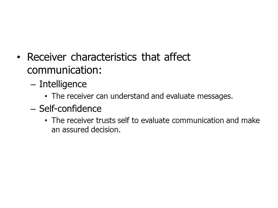 Receiver characteristics that affect communication: