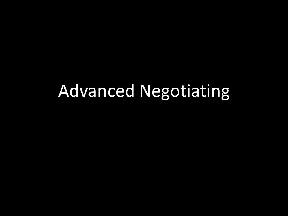 Advanced Negotiating