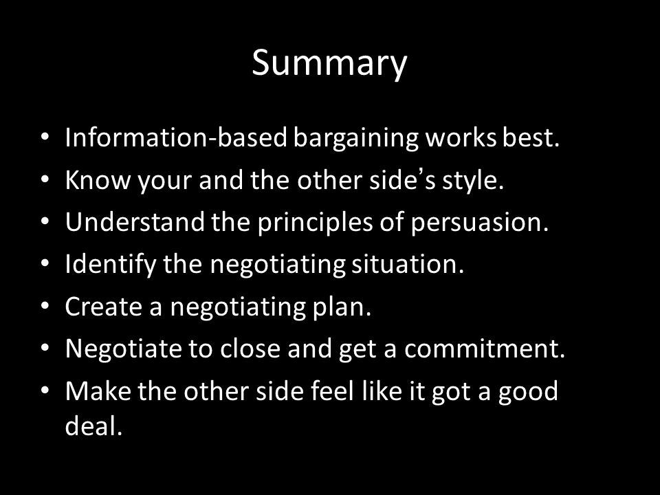 Summary Information-based bargaining works best.