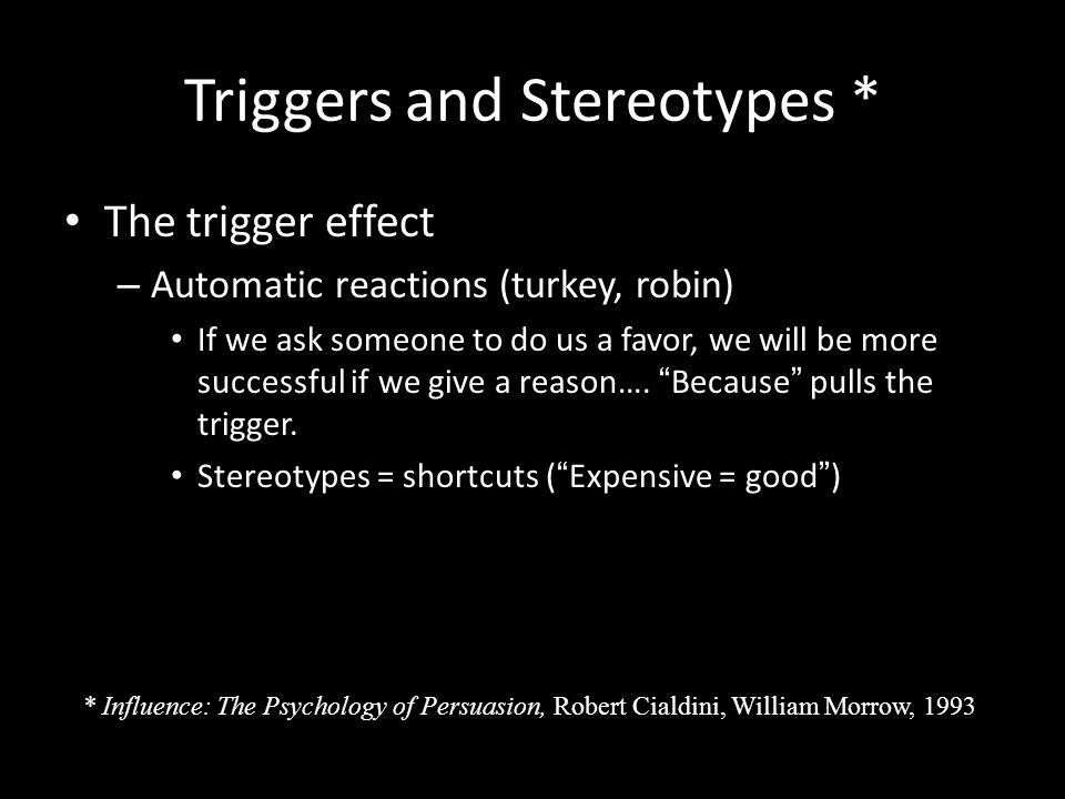 Triggers and Stereotypes *