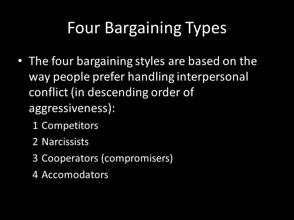 Four Bargaining Types