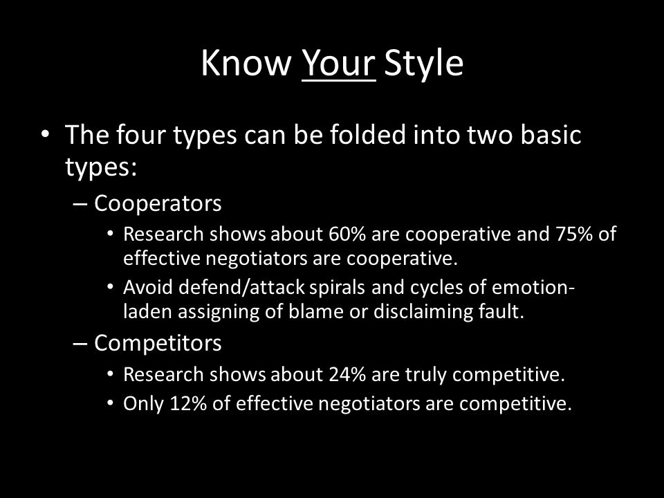 Know Your Style The four types can be folded into two basic types: