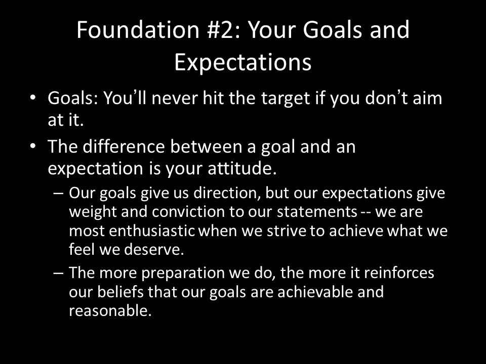 Foundation #2: Your Goals and Expectations