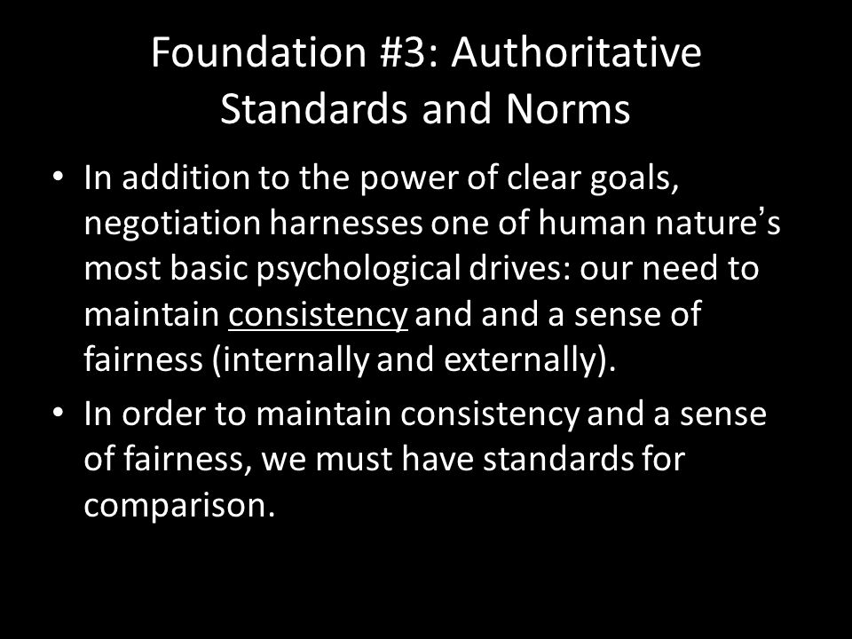 Foundation #3: Authoritative Standards and Norms