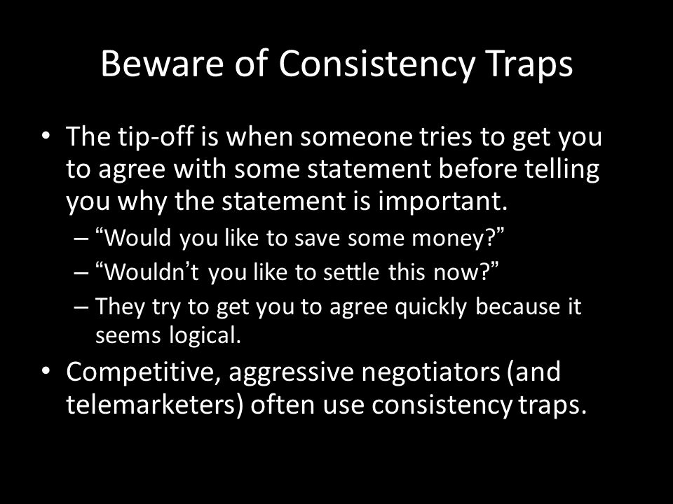 Beware of Consistency Traps