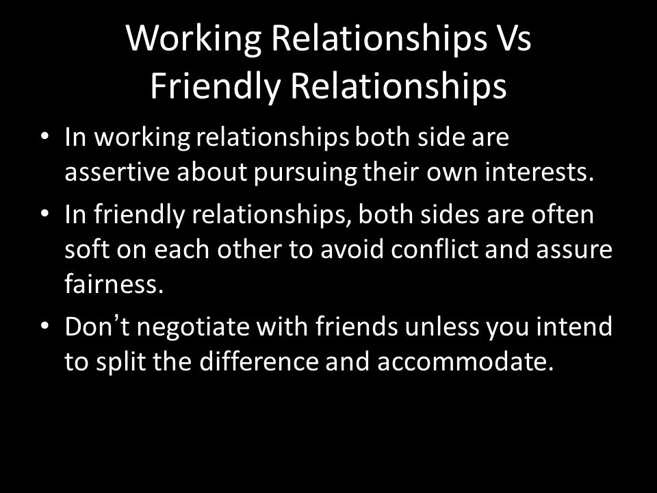 Working Relationships Vs Friendly Relationships
