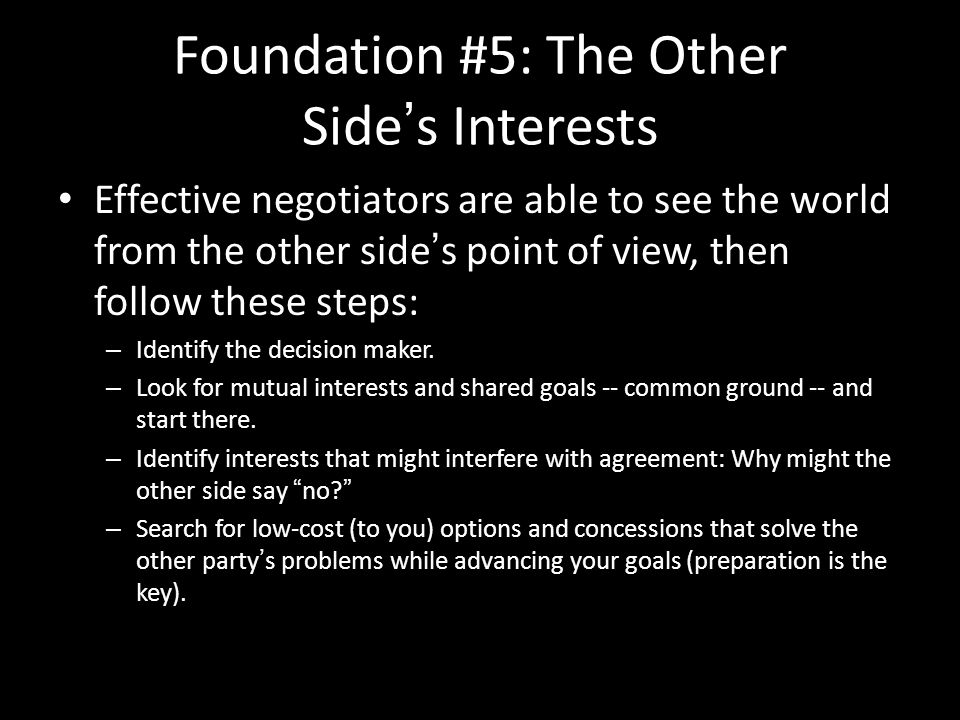Foundation #5: The Other Side's Interests