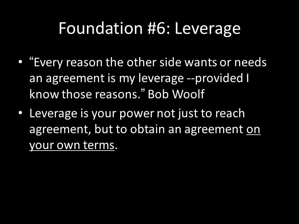 Foundation #6: Leverage