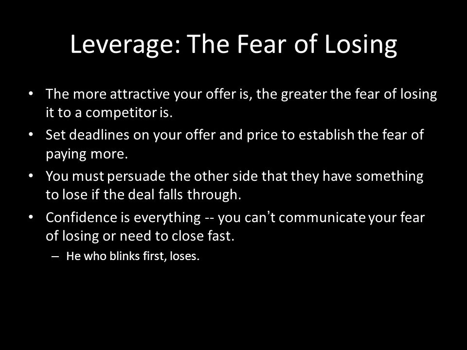 Leverage: The Fear of Losing