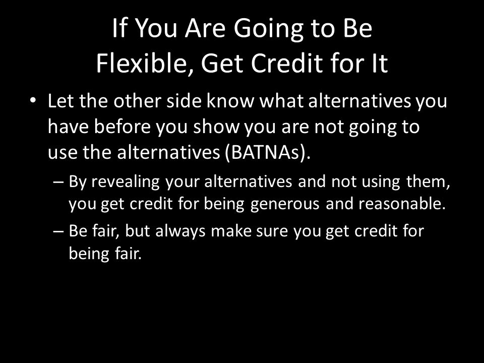 If You Are Going to Be Flexible, Get Credit for It
