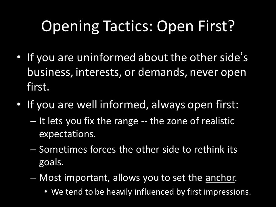 Opening Tactics: Open First