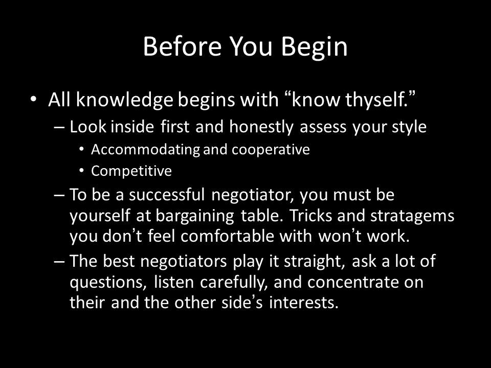 Before You Begin All knowledge begins with know thyself.
