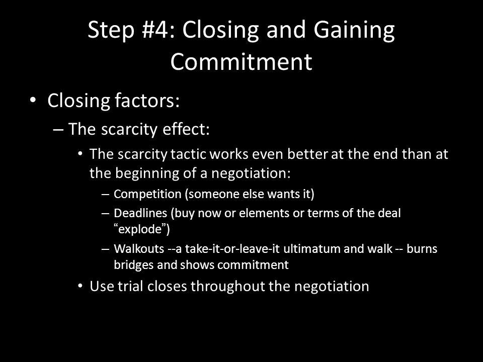 Step #4: Closing and Gaining Commitment