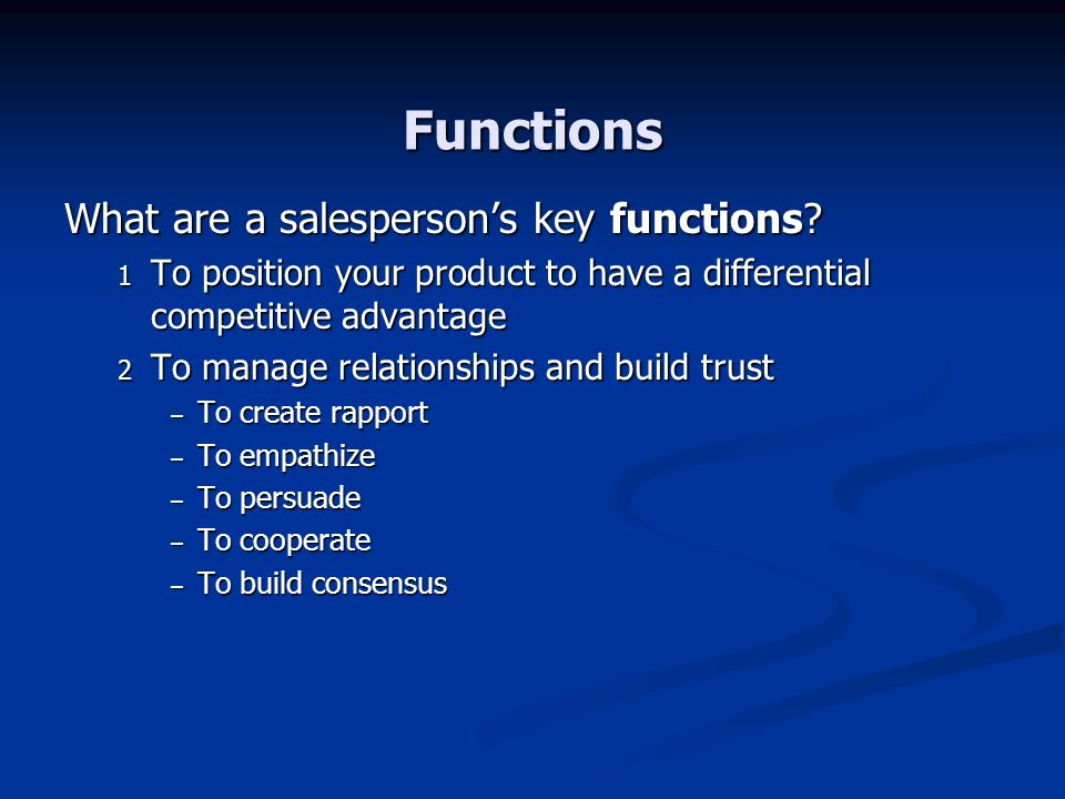 Functions What are a salesperson's key functions