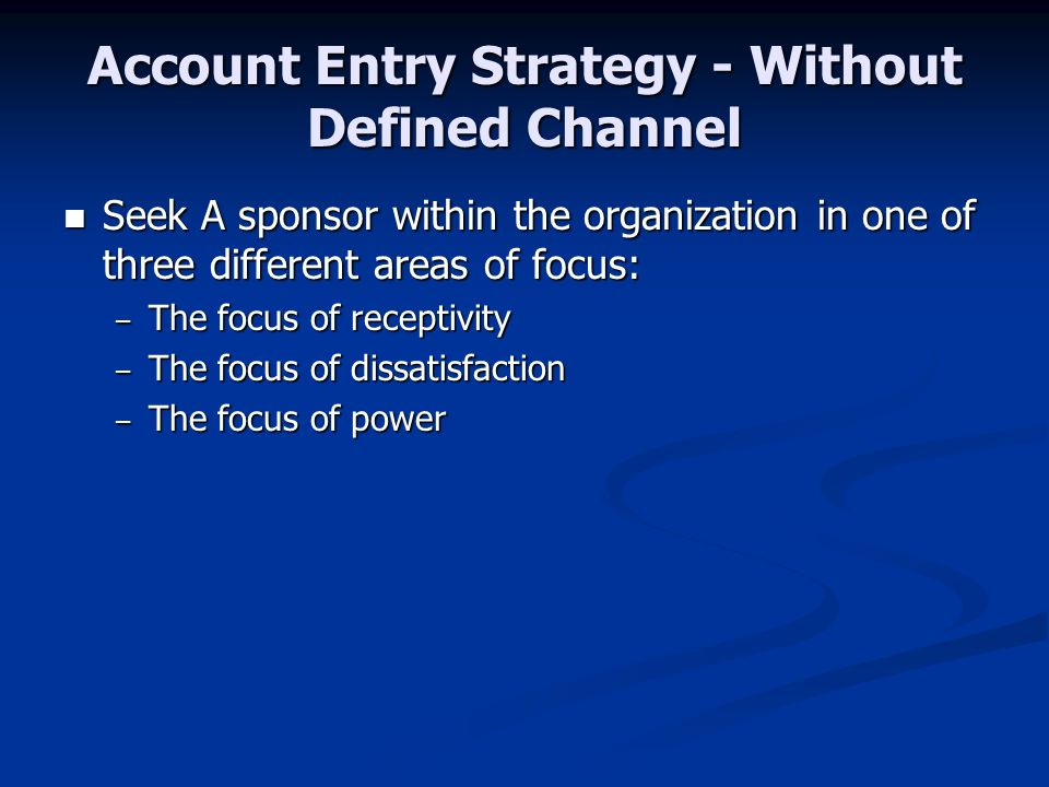 Account Entry Strategy - Without Defined Channel