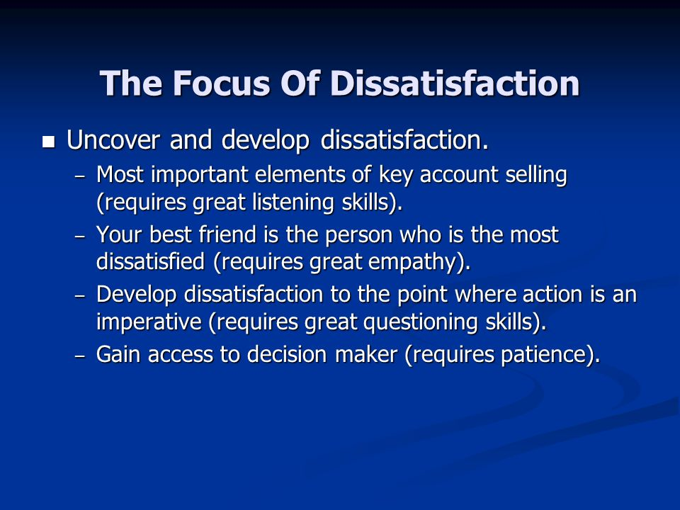 The Focus Of Dissatisfaction