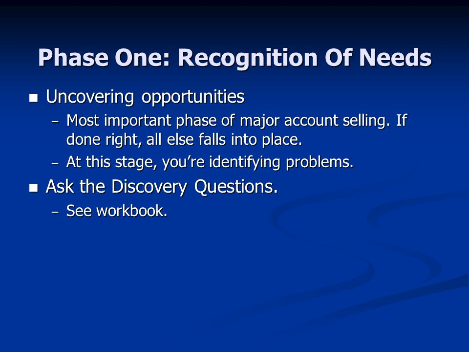 Phase One: Recognition Of Needs