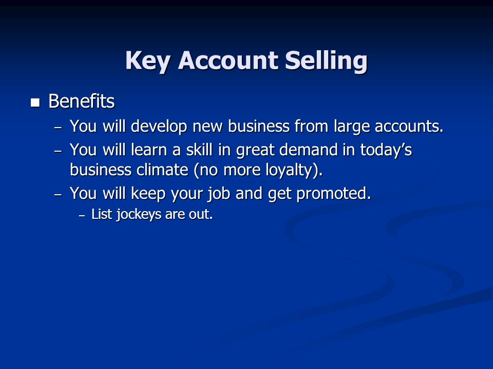 Key Account Selling Benefits
