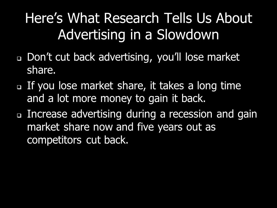 Here's What Research Tells Us About Advertising in a Slowdown
