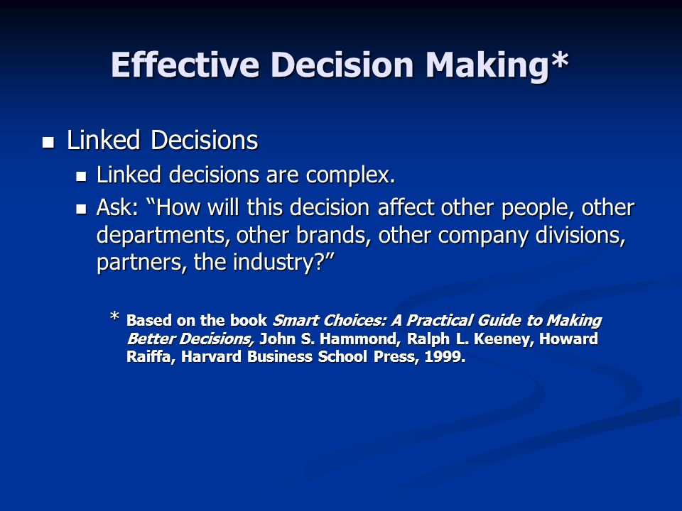 Effective Decision Making*