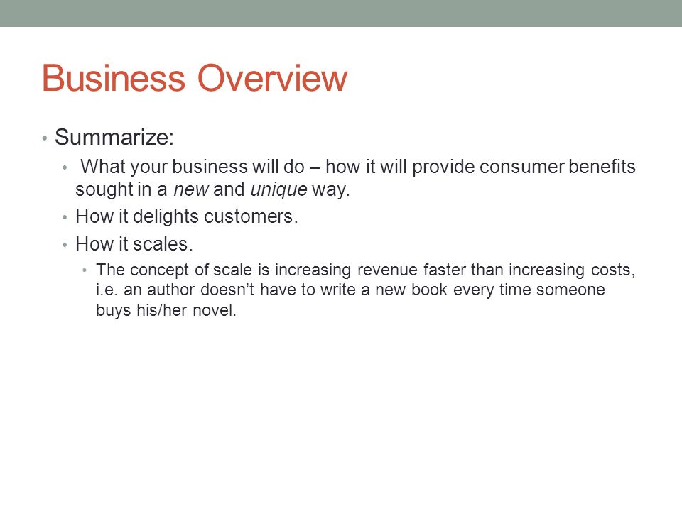 Business Overview Summarize: