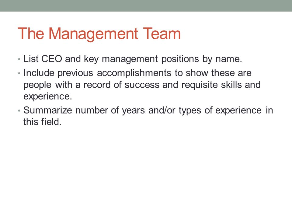 The Management Team List CEO and key management positions by name.
