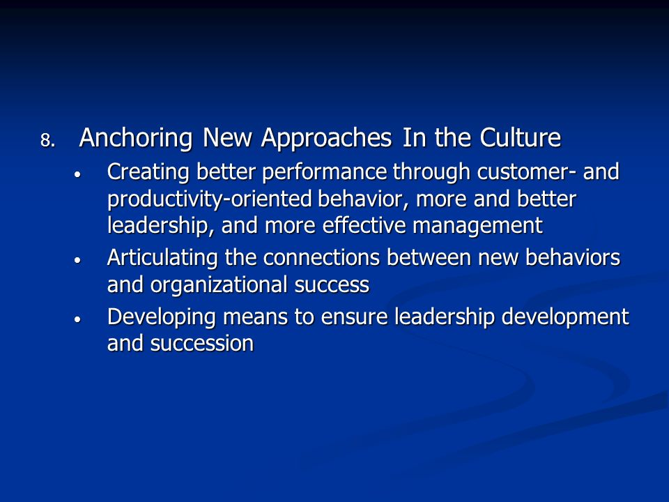 Anchoring New Approaches In the Culture