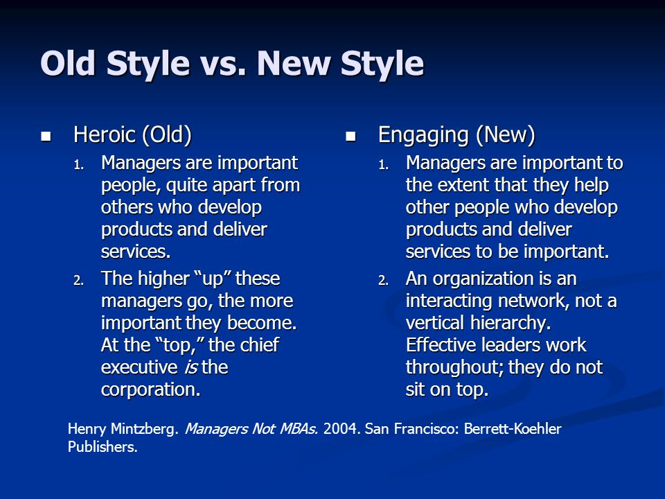 Old Style vs. New Style Heroic (Old) Engaging (New)