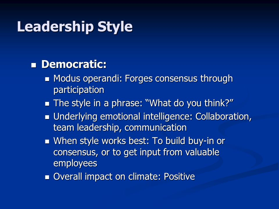 Leadership Style Democratic: