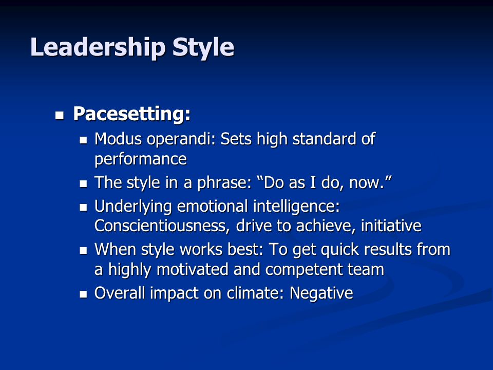 Leadership Style Pacesetting: