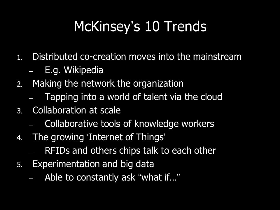 McKinsey's 10 Trends Distributed co-creation moves into the mainstream