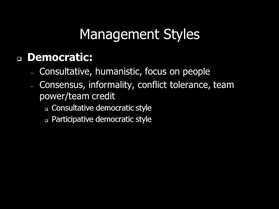 Management Styles Democratic: