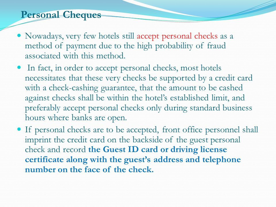 17 Personal Cheques Nowadays Very Few Hotels Still Accept Checks