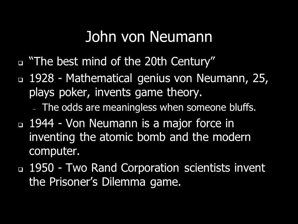 John von Neumann The best mind of the 20th Century