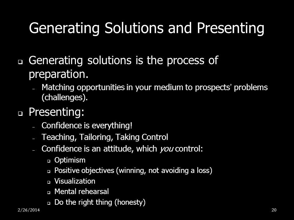 Generating Solutions and Presenting