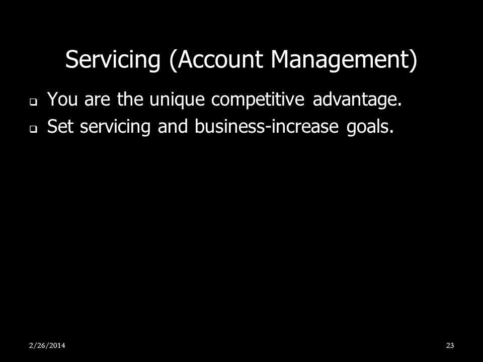 Servicing (Account Management)