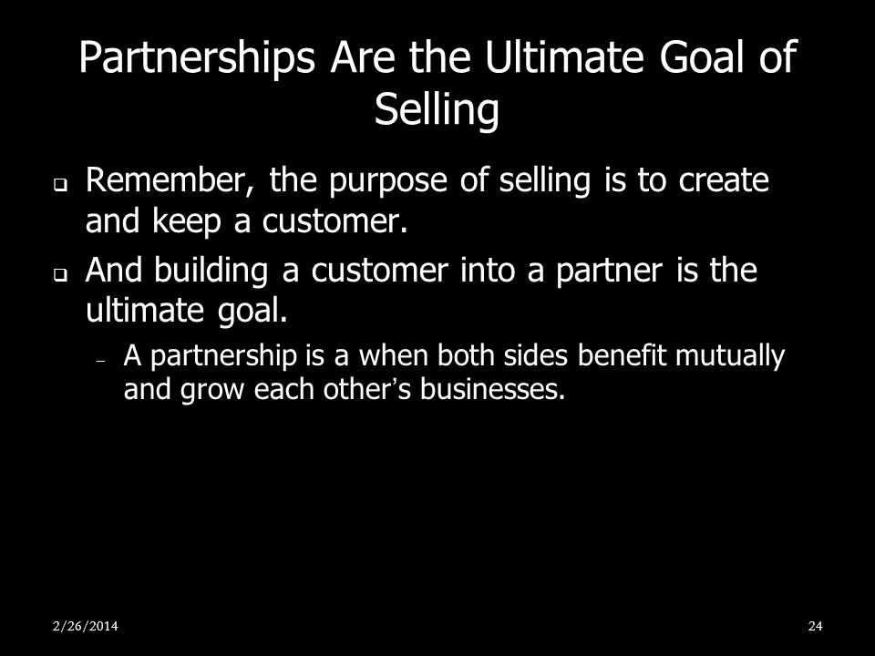 Partnerships Are the Ultimate Goal of Selling