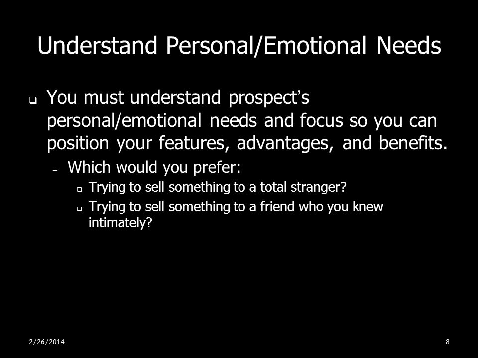 Understand Personal/Emotional Needs