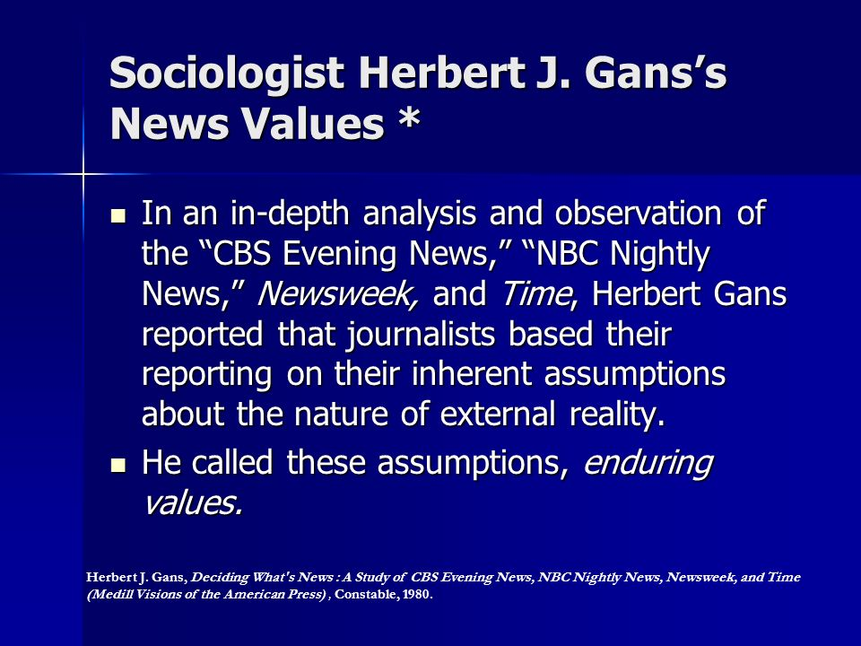 Sociologist Herbert J. Gans's News Values *