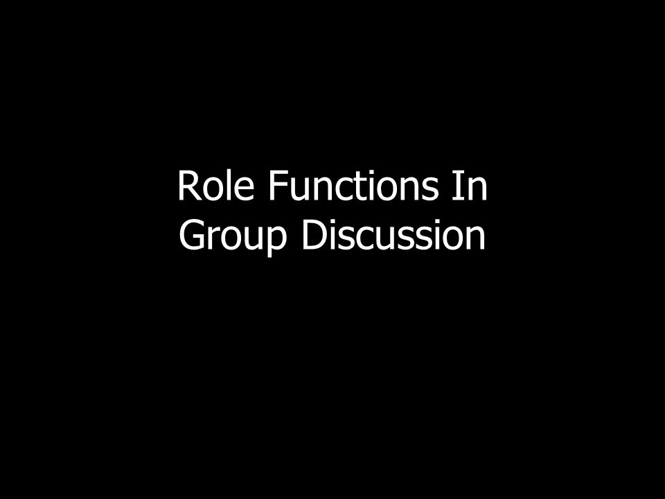 Role Functions In Group Discussion