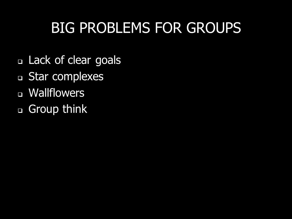 BIG PROBLEMS FOR GROUPS