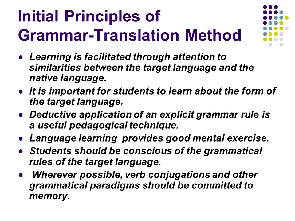 GrammarTranslation Method  Ppt Download