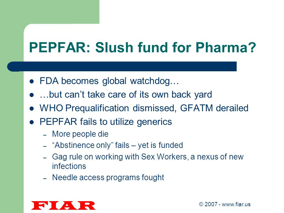 PEPFAR: Slush fund for Pharma