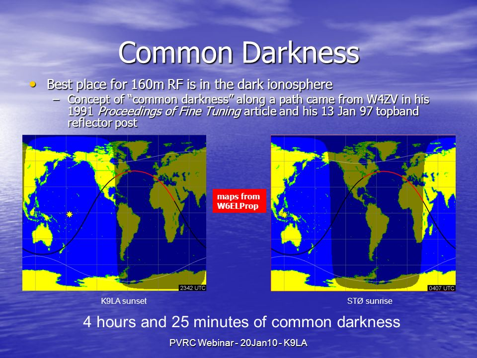 Common Darkness 4 hours and 25 minutes of common darkness