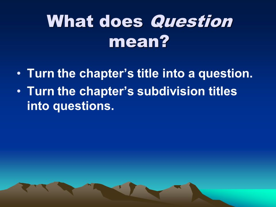 What does Question mean