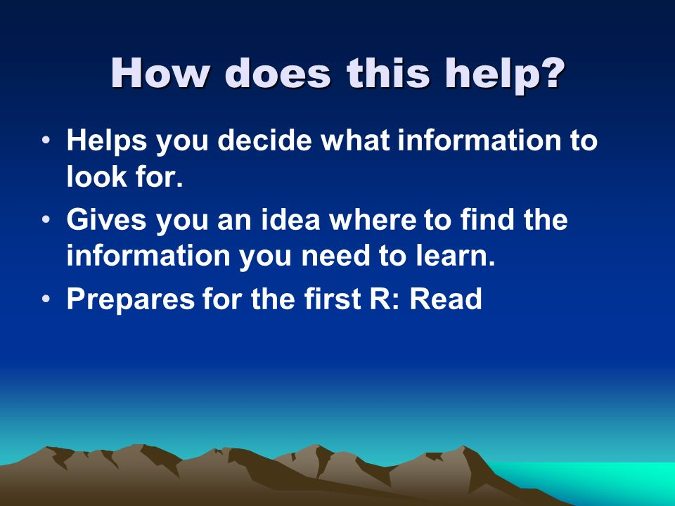 How does this help Helps you decide what information to look for.
